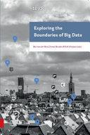 Exploring the Boundaries of Big Data
