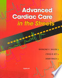 Advanced Cardiac Care in the Streets