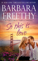 So This Is Love (Callaways #2) Book