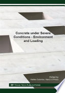 Concrete Under Severe Conditions Environment And Loading Book PDF
