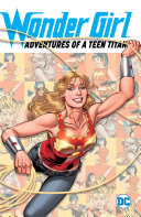 Pdf Wonder Girl: Adventures of a Teen Titan