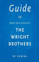 Guide to David Mcculloughs the Wright Brothers