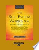 """The Self-Esteem Workbook"" by Glenn R. Schiraldi"