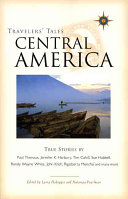 Travelers' Tales Central America