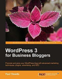 WordPress 3 for Business Bloggers Pdf/ePub eBook