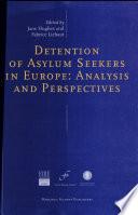 Detention of Asylum Seekers in Europe