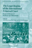 The Legal Regime of the International Criminal Court