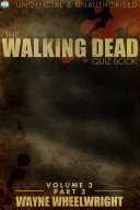 The Walking Dead Quiz Book Volume 3 Part 2