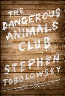 The Dangerous Animals Club [Pdf/ePub] eBook