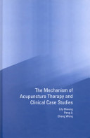 Mechanism of Acupuncture Therapy and Clinical Case Studies Book