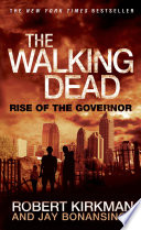 The Walking Dead  Rise of the Governor