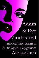 Adam and Eve Vindicated