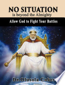 No Situation is beyond the Almighty