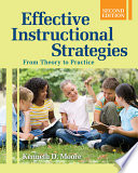 """Effective Instructional Strategies: From Theory to Practice"" by Kenneth D. Moore"