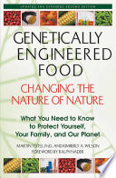 Genetically Engineered Food  Changing the Nature of Nature Book