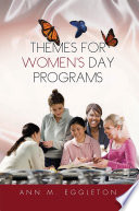 Themes for Women's Day Programs