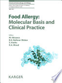 Food Allergy  Molecular Basis and Clinical Practice Book