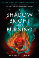 Pdf A Shadow Bright and Burning (Kingdom on Fire, Book One)