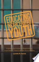 Educating Incarcerated Youth