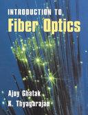 An Introduction to Fiber Optics