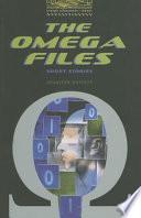 The Omega Files
