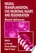 Neural Transplantation  CNS Neuronal Injury  and Regeneration Book