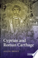 Cyprian and Roman Carthage