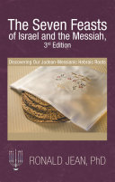 The Seven Feasts of Israel and the Messiah  2Nd Edition