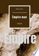 Empire man. Zealot