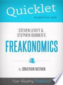 Quicklet on Freakonomics by Stephen D  Levitt   Stephan J  Dubner Book