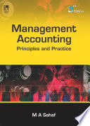 """""""Management Accounting: Principles & Practice, 3rd Edition"""" by Sahaf M.A."""