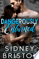 Dangerously Entwined