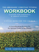 The Abrahamic Christian Tithing  Workbook