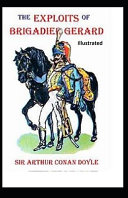 Free The Exploits of Brigadier Gerard Illustrated Read Online