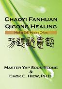 Chaoyi Fanhuan Qigong Healing
