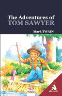 The Adventures Of Tom Sawyer Unabridged And Illustrated