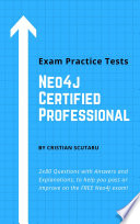 Neo4j Certified Professional  Exam Practice Tests Book PDF
