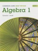 Brief Review Math 2015 Common Core Algebra 1 Student Edition Grade 9 12 Book