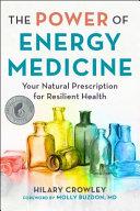 The Power Of Energy Medicine