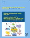 Glioblastoma Resistance to Chemotherapy  Molecular Mechanisms and Innovative Reversal Strategies Book