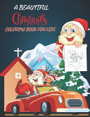 A Beautiful Christmas Coloring Book for KIDS