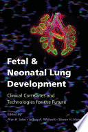 Fetal and Neonatal Lung Development
