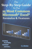 The Step-by-Step Guide to the 25 Most Common Microsoft Excel Formulas & Features