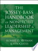 """The Jossey-Bass Handbook of Nonprofit Leadership and Management"" by Robert D. Herman & Associates"