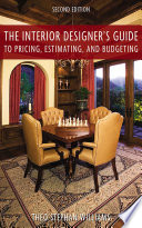 The Interior Designer s Guide to Pricing  Estimating  and Budgeting