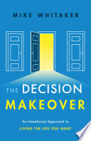 The Decision Makeover
