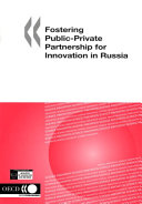 Fostering Public private Partnership for Innovation in Russia