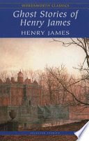 """""""Ghost Stories of Henry James"""" by Henry James"""