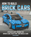 How to Build Brick Cars