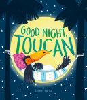 Good Night  Toucan